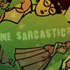 Me, Sarcastic?