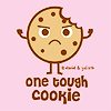 One tough Cookie!