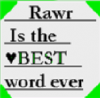rawr is the best word